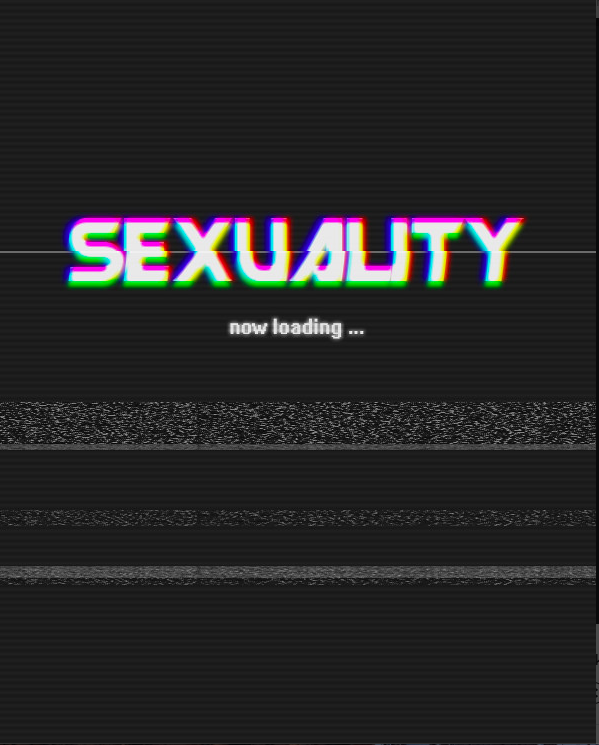 Sexaulity....reloading